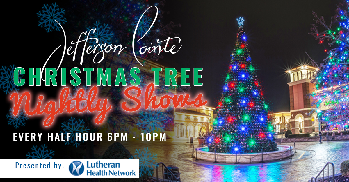 Jefferson Pointe ::: Nightly Christmas Tree Shows