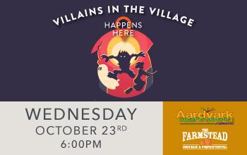 Villains in the Village