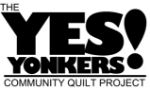 The Yes Yonkers! Community Quilt Project