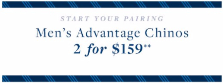 Men's Advantage Chinos 2 for $159 at Brooks Brothers