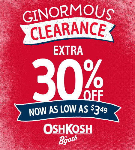 Ginormous Clearance Extra 30% Off
