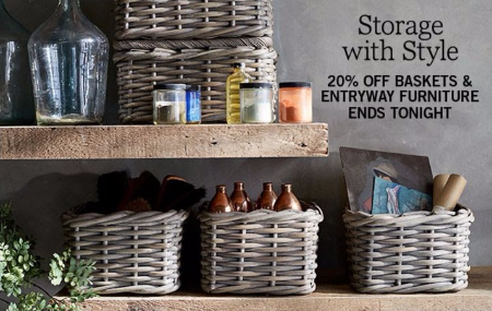 20% Off Baskets & Entryway Furniture