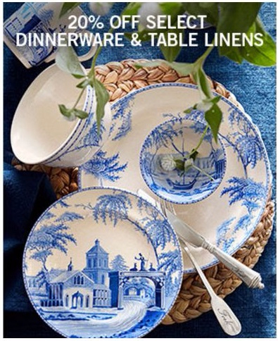 20% Off Select Dinnerware & Table Linens