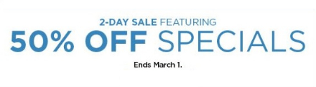 2-Day Sale Featuring 50% Off Specials