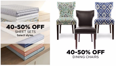 40-50% Off Sheet Sets & Dining Chairs