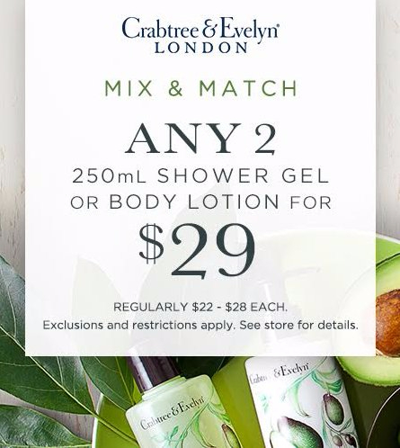 Any 2 250ml Shower Gel or Body Lotion for $29