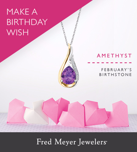 Fred Meyer Jewelers Make A Birthday Wish