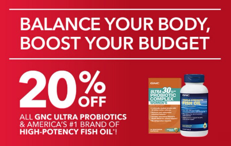 GNC | 20% Off All GNC Ultra Probiotics & America's #1 Brand of High-Potency Fish Oil