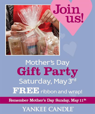 Mother's Day Gift Party at Yankee Candle Co.