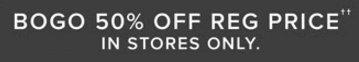BOGO 50% Off Reg. Price