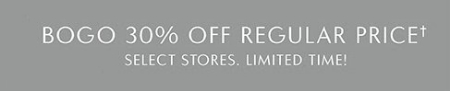 BOGO 30% Off Regular Price Items