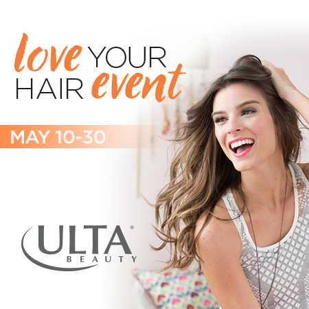 Ulta Beauty's LOVE YOUR HAIR Event! at ULTA Beauty