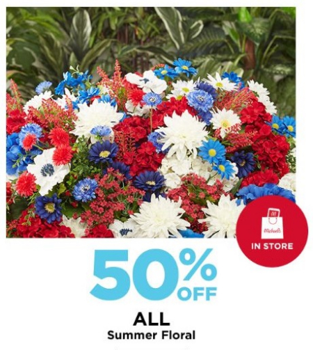Marketplace At Augusta 50 Off All Summer Floral Michaels