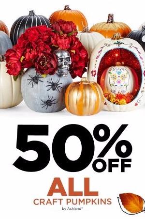 50% Off All Craft Pumpkins by Ashland