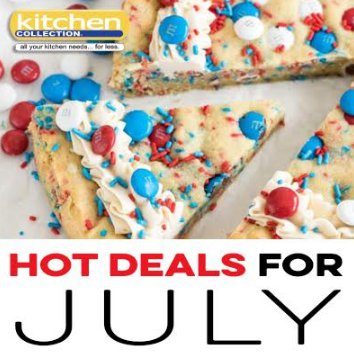 July Kitchen Collection 2018 Promotions And S