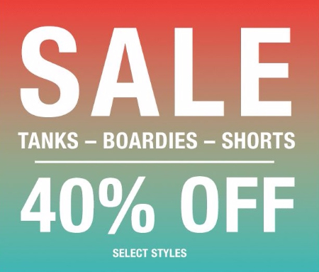 40% Off Tanks, Boardies and Shorts