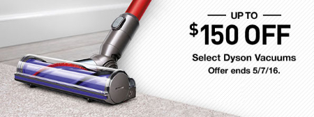 Up to $150 Off Dyson Vacuums