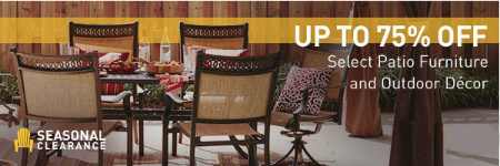 Up to 75% Off Select Patio Furniture & Outdoor Décor