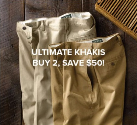 Buy 2, Save $50 on Ultimate Khakis