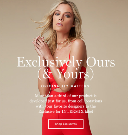 Shop Our Exclusives at INTERMIX