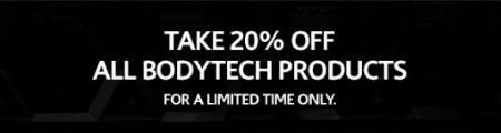 20% Off All BodyTech Products