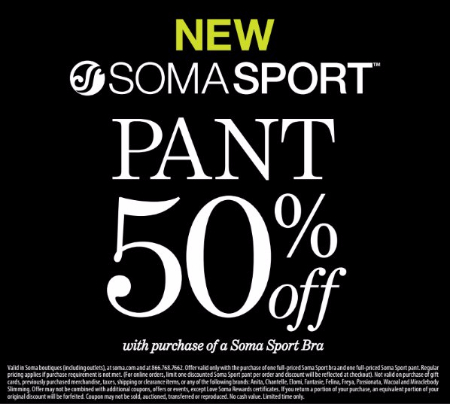New Soma Sport Pant 50% Off With Purchase of a Soma Sport Bra