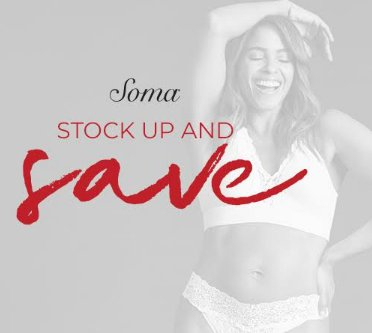 3695c9f9b956 Save at Soma® when you buy new bras, panties, sleep, apparel, and more.  These deals are better by the bundle! Shop new arrivals today. While  supplies last.