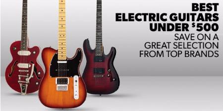 Best Electric Guitars Under $500 at Guitar Center