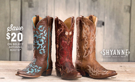 $20 Off Select Shyanne Boots
