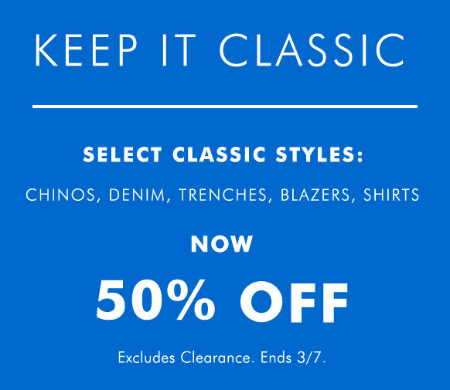 50% Off Select Classic Styles