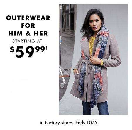 Outerwear For Him & Her, Starting at $59.99