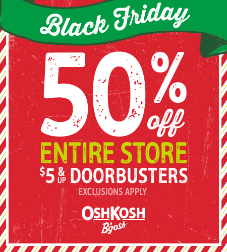 50% off the entire store, plus $5 & up doorbusters.