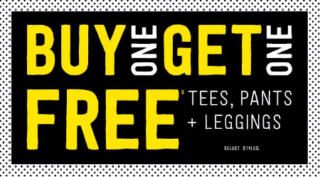 Buy One, Get One Free Tees, Pants & Leggings