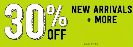 30% Off New Arrivals & More