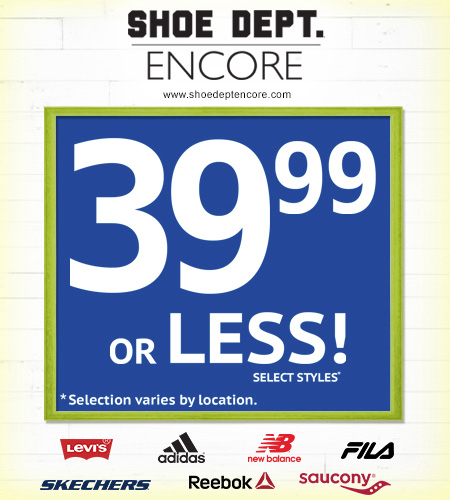 SHOE DEPT. ENCORE | Top Athletic Brands for 39.99 or Less!