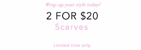 2 For $20 Scarves