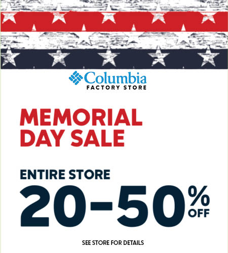 newest collection 7a9f3 c087d Columbia Factory Store. Columbia Sportswear Memorial Day Sale