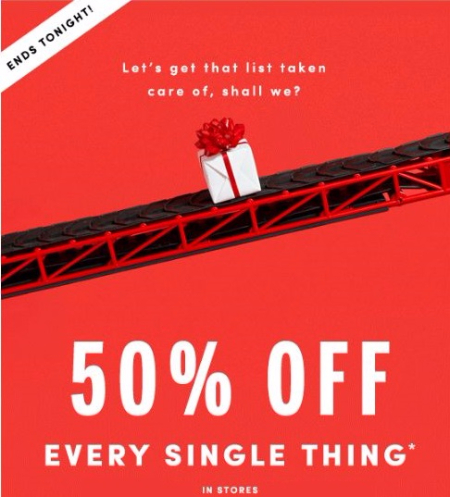 50% Off Every Single Thing