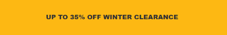 Up to 35% Off Winter Clearance