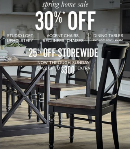 Dont Miss Our Spring Home Sale Shop In Store And Get 30 Off Studio Loft Upholstery Accent Chairs Recliners Chaises Dining Tables
