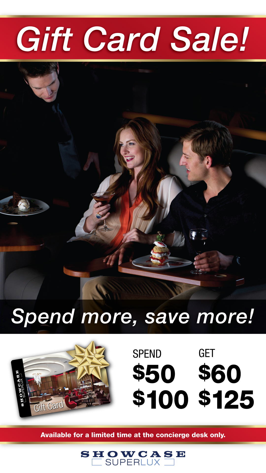 Gift Card Event at Showcase SuperLux
