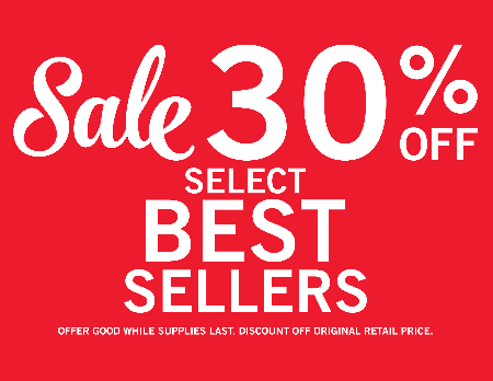30% OFF Select Best Sellers