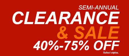 Semi-Annual Clearance & Sale 40%-75% Off