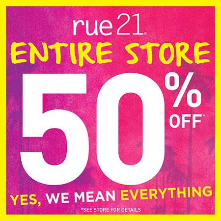 50% OFF Everything at rue21