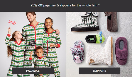 25% Off Pajamas & Slippers for the Whole Family