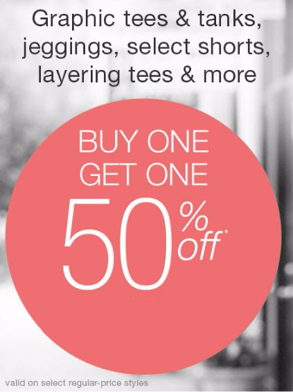 BOGO 50% Off Graphic Tees & Tanks, Jeggings, Select Shorts, Layering Tees & More
