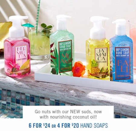 Bath & Body Works | 6 for $24 or 4 for $20 Hand Soaps