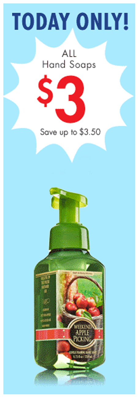 $3 Select Hand Soap at Bath & Body Works