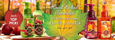 4 for $18 or 6 for $24 Hand Soap at Bath & Body Works