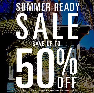 Summer Ready Sale up to 50% Off
